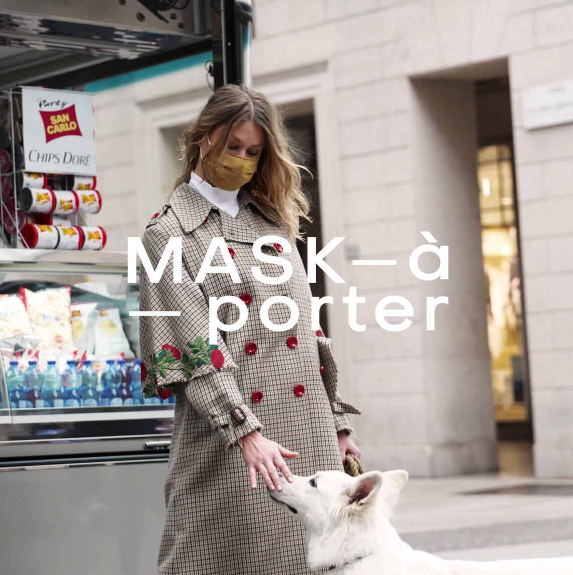 MASK-À-PORTER MASCHERINA 2020